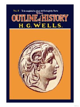 Outline of History by H.G. Wells, No. 8: Alexander