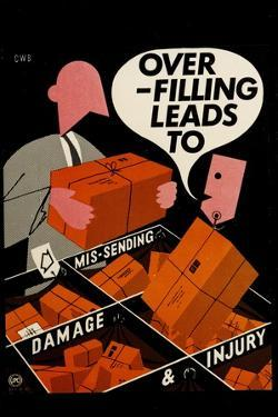 Over-Filling Leads to Mis-Sending, Damage and Injury