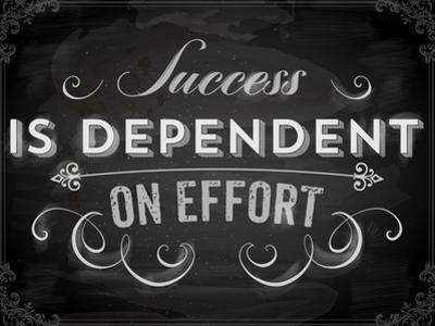 Quote Typographical Background, Vector Design. Success is Dependent on Effort. Chalkboard Style. by Ozerina Anna