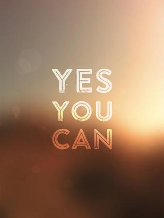 Quote Typographical Background, Vector Design. Yes, You Can. Blurred Abstract Background