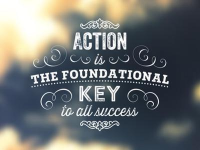 Quote Typographical Poster, Vector Design. Action is the Foundational Key to All Success. Smooth by Ozerina Anna
