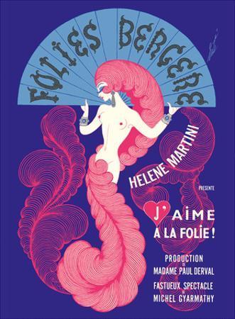 "Cabaret Music Hall - Paris, France - Helene Martini préeente ""J'Aime a La Folie!"" by Pacifica Island Art"