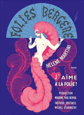 "Cabaret Music Hall - Paris, France - Helene Martini préeente ""J'Aime a La Folie!"" by Pacifica Island Art"