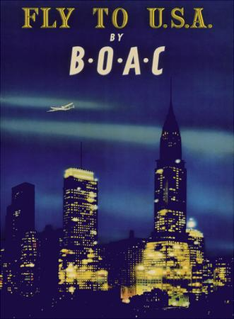 Fly to U.S.A. - New York City Night Skyline - BOAC (British Overseas Airways Corporation) by Pacifica Island Art