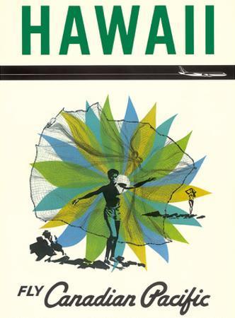 Hawaii - Fly Canadian Pacific Air Lines - Hawaiian Fisherman Casting Net by Pacifica Island Art