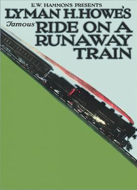 Lyman H. Howe's Famous Ride on a Runaway Train by Pacifica Island Art
