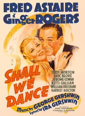 Shall We Dance - Starring Fred Astaire and Ginger Rogers - Music by George Gershwin