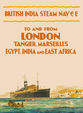 To and From London - British India Steam Navigation Co. by Pacifica Island Art