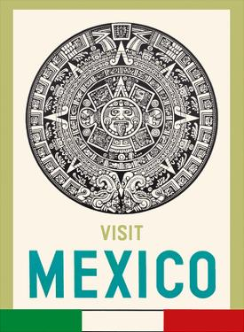 Visit Mexico - Aztec Calendar Disk by Pacifica Island Art