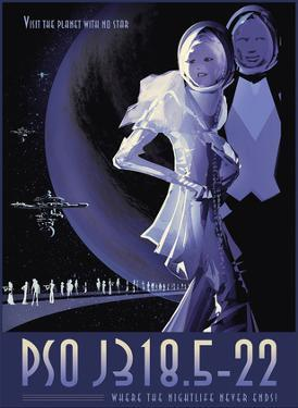 Visit the Planet with No Stars - PSO J318.5-22 - Where the Nightlife Never Ends by Pacifica Island Art