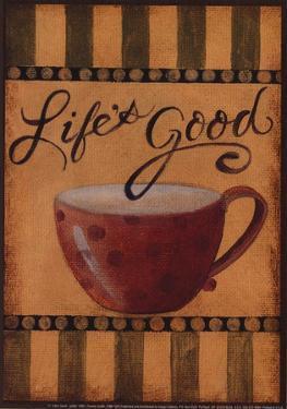Life's Good by Pamela Desgrosellier