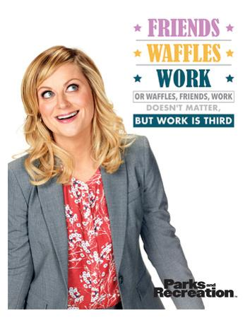 Parks And Recreation- Friends Waffles & Work