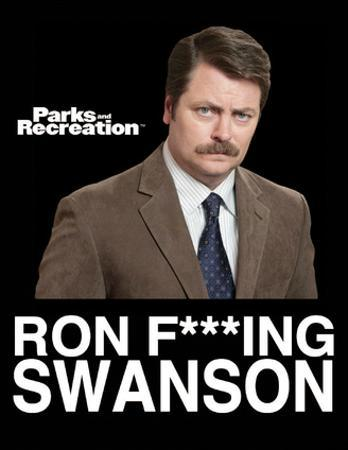 Parks And Recreation- Ron F. Swanson
