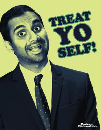 Parks And Recreation- Tom Treat Yo Self
