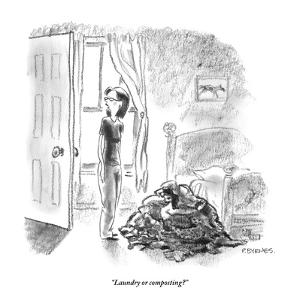 """Laundry or composting?"" - New Yorker Cartoon by Pat Byrnes"