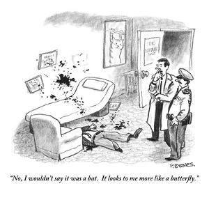 """No, I wouldn't say it was a bat.  It looks to me more like a butterfly."" - New Yorker Cartoon by Pat Byrnes"