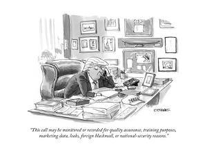 """""""This call may be monitored or recorded for quality assurance, training pu… - Cartoon by Pat Byrnes"""