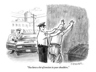 """""""You have a lot of tension in your shoulders."""" - New Yorker Cartoon"""