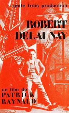 Robert Delaunay by Patrick Raynaud