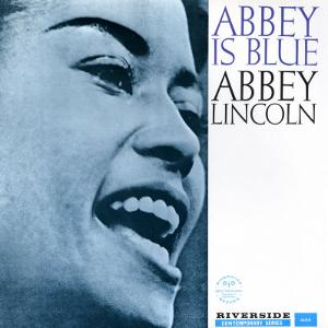 Abbey Lincoln - Abbey is Blue by Paul Bacon