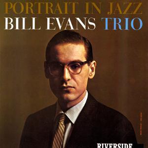 Bill Evans Trio - Portrait in Jazz by Paul Bacon