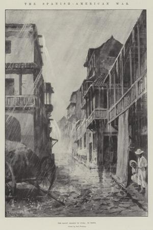 The Spanish-American War, the Rainy Season in Cuba, in Town