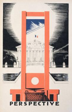 Perspective, the Guillotine Facing the National Assembly, Parlons Francais by Paul Iribe by Paul Iribe