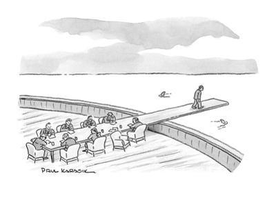 A businessman walks to the end of the meeting table which is a plank into … - New Yorker Cartoon