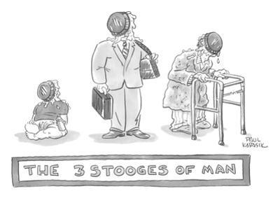 Three images of a baby, businessman, and hunched over man holding a walker… - New Yorker Cartoon