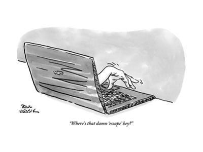 """Where's that damn 'escape' key?"" - New Yorker Cartoon"