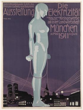Poster Advertising the 'Electricity Exhibition', Munich, 1911 by Paul Neu