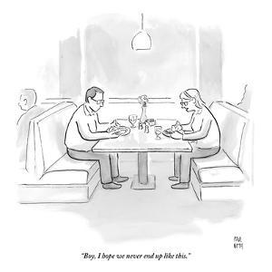 """Boy, I hope we never end up like this."" - New Yorker Cartoon by Paul Noth"
