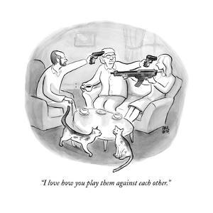 """I love how you play them against each other."" - New Yorker Cartoon by Paul Noth"