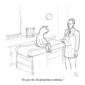 """""""It's your ribs. I'm afraid they're delicious."""" - New Yorker Cartoon by Paul Noth"""
