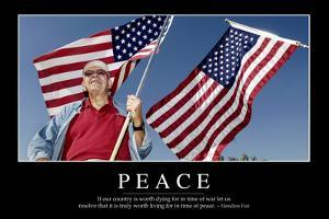 Peace: Inspirational Quote and Motivational Poster