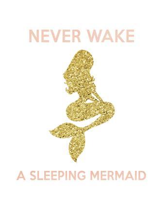 Never Wake a Sleeping Mermaid by Peach & Gold