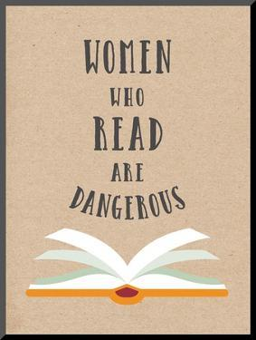 Women Who Read Are Dangerous by Peach & Gold