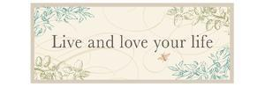 Live and Love your LIfe by Pela Design