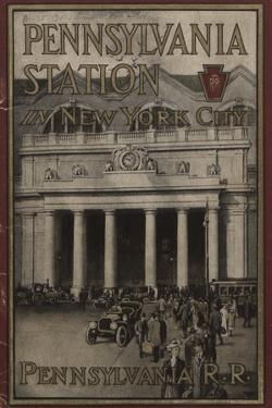 Pennsylvania Station in New York City', Advertisement for the Pennsylvania Railroad Company, 1910