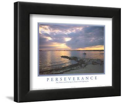 Perseverance Any Dream Worth Having Motivational