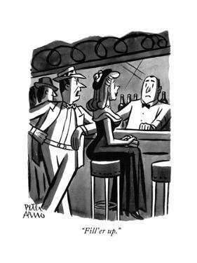 """Fill'er up."" - New Yorker Cartoon by Peter Arno"