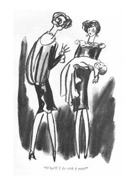 """""""What'll I do with it now?"""" - New Yorker Cartoon by Peter Arno"""