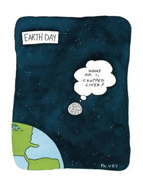 "Earth Day'The moon, shown in orbit beyond the earth, is thinking, ""What am…"" - New Yorker Cartoon by Peter C. Vey"