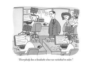 """""""Everybody has a headache since we switched to solar."""" - New Yorker Cartoon by Peter C. Vey"""