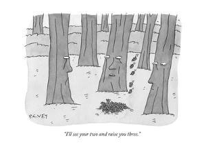 """""""I'll see your two and raise you three."""" - New Yorker Cartoon by Peter C. Vey"""