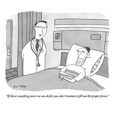 """""""If there's anything more we can do for you, don't hesitate to fill out th?"""" - New Yorker Cartoon"""