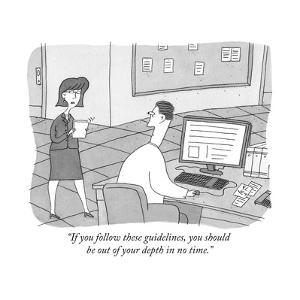 """""""If you follow these guidelines, you should be out of your depth in no tim - New Yorker Cartoon by Peter C. Vey"""