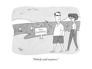 """""""Nobody reads anymore."""" - New Yorker Cartoon by Peter C. Vey"""