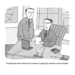 """""""Providing the kind of service the customer is paying for could be a serio…"""" - Cartoon by Peter C. Vey"""