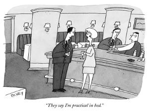 """""""They say I'm practical in bed."""" - New Yorker Cartoon by Peter C. Vey"""
